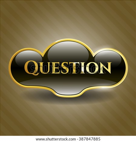 Question gold shiny badge