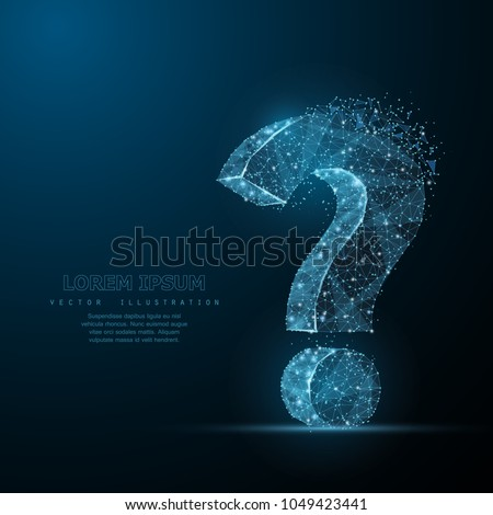 Question mark. Low poly wireframe mesh looks like constellation on dark blue background with dots and stars. Crumbled edge. Ask, help and problem symbol, illustration or background