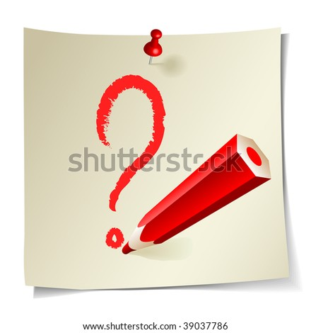 Question mark. Red pencil.