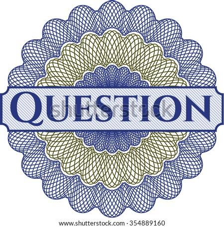 Question rosette