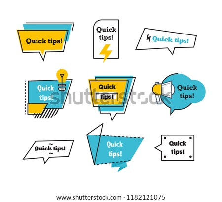 Quick tips. Set, collection, logos of quick helpful tips, useful ideas and thoughts. Logos, emblems, speech bubbles and signs in form of frames with messages. Vector illustration isolated.