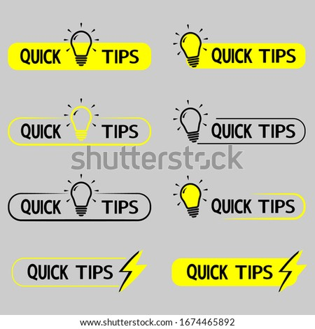 Quick tips. Yellow lightbulb icon with quicks tip text. Helpful idea, solution and trick illustration. Logo quick tips. Abstract banners with useful information, idea or advice with light bulb. Vector