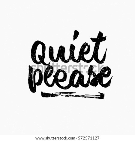 quiet please quote ink hand
