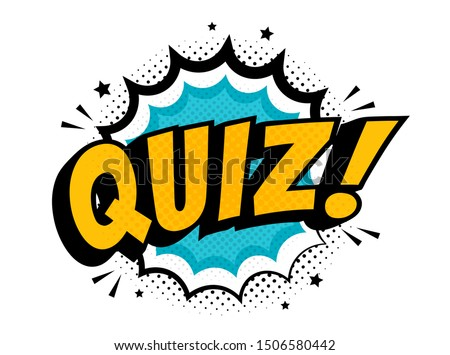 Quiz in comic pop art style. Quiz brainy game word. Vector illustration design.