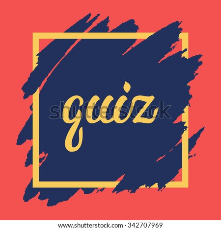Quiz lettering on hand drawn background