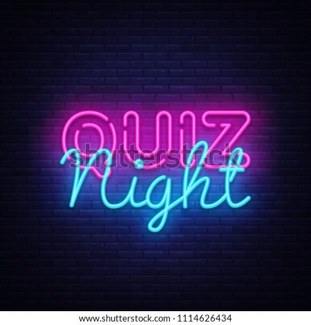 Quiz night announcement poster vector design template. Quiz night neon signboard, light banner. Pub quiz held in pub or bar, night club. Pub team game. Questions game bright retro light sign. Vector
