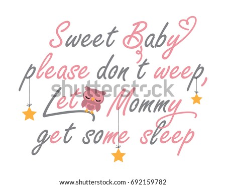 Quote design to encourage a good sleep for babies, young children and their moms