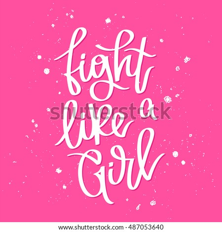 quote fight like a girl trend