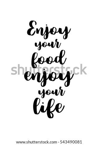 Royalty Free Stock Photos And Images Quote Food Calligraphy Style