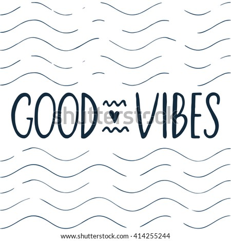 quote good vibes hand drawn
