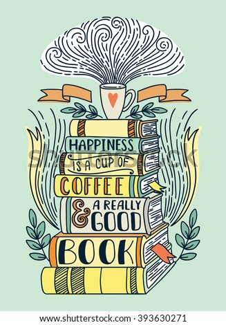 quote happiness is a cup of