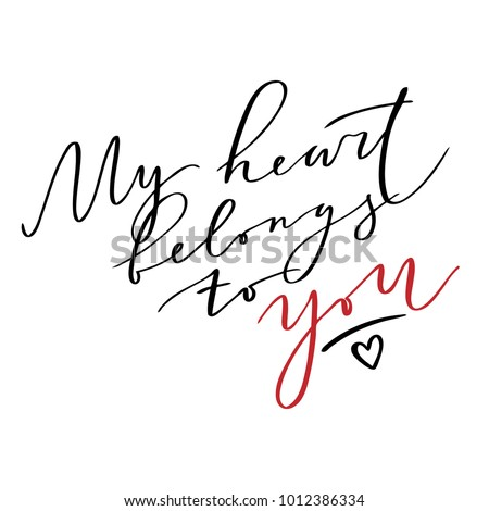 quote   my heart belongs to you