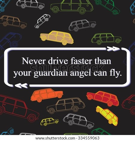 quote on cars pattern   never
