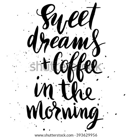 quote sweet dreams and coffee