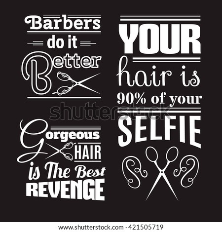 Quote typographical background about hair and barber with illustration of vintage scissors. Vector template for poster business card banner and t-shirt