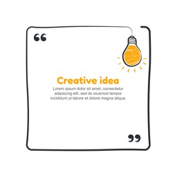 Quote with hand drawn sketch bulb. Vector creative idea concept