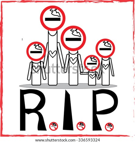 R.i.p. Family smoking  on wite background for May 31 st  World No Tobacco Day.
