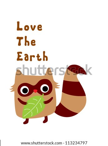 raccoon loves the earth