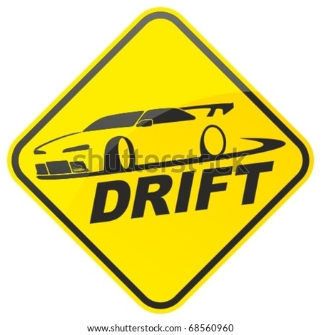 race drift car warning sign
