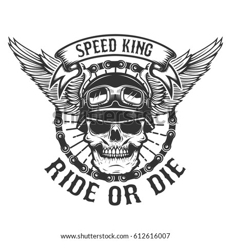 2708d0d8 Racer skull with wings. Biker power. Ride or die. Design element for poster