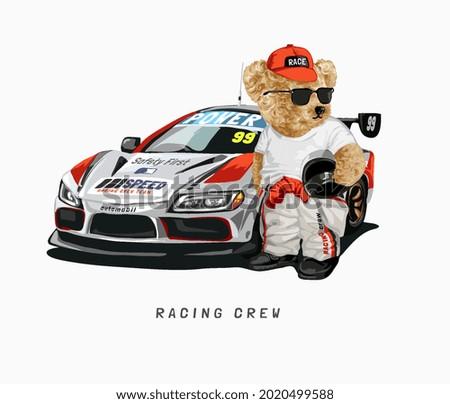 racing crew slogan with bear doll with racing car vector illustration