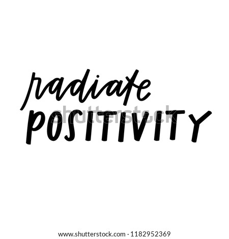 Radiate Positivity hand lettering