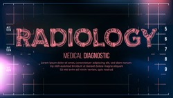 Radiology Banner Vector. Medical Background. Transparent Roentgen X-Ray Text With Bones. Radiology 3D Scan. Medical Health Typography. Futuristic Technology Illustration