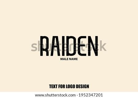 raiden male name typography