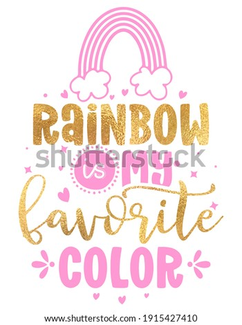 Rainbow is my favorite color - cute rainbow decoration. Little rainbow in scandinavian nordic style, posters for nursery room, greeting cards, kids and baby clothes. Isolated vector.