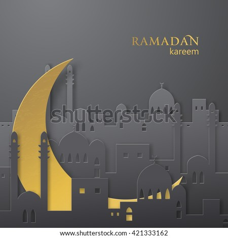 Ramadan greetings paper cut background. View of arabian city with mosque and golden moon made from paper. Ramadan background. Ramadan pattern. Ramadan kareem. Ramadan Mubarak. Ramadan greeting. Vector