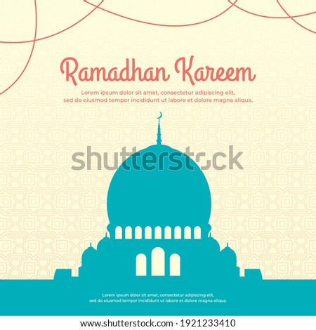 Ramadhan vector with beautiful mosque shilouette, Ramadhan greeting card, Islamic pattern background, Ramadhan kareem post template, Ramadhan banner design