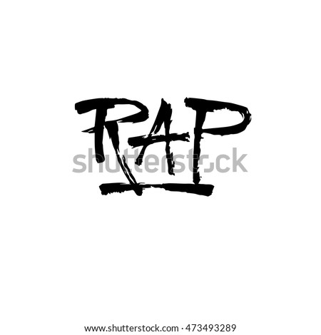 Rap, ink hand lettering. Modern brush calligraphy. Handwritten phrase.