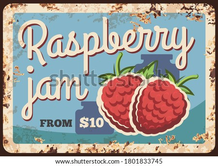 raspberry jam rusty metal plate