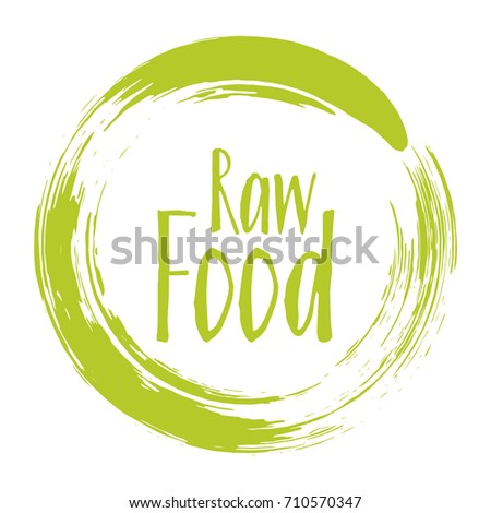 Raw food diet label, painted emblem for fresh food packaging, round logo, circle stamp vector illustration. Food sticker, vegan raw diet icon clip art graphic design.