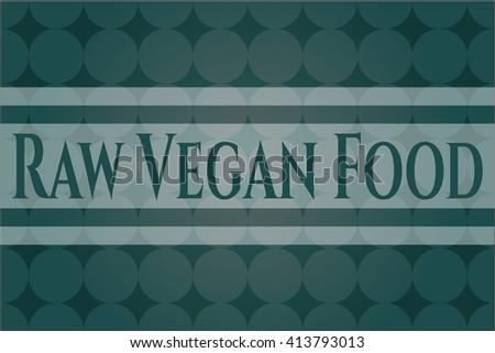 Raw Vegan Food banner or poster