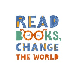 Read books change the world. Color lettering. Handwritten inscription. Abstract multicolor drawing with text isolated on white backdrop. Flat vector illustration. Design for postcard, poster, print