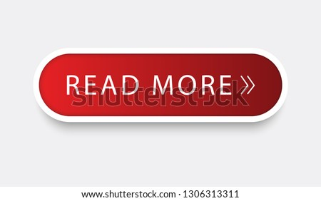 Read more web site button isolated on gray background. Trendy read more button for web site, label, banner, sticker, design template, icon and logo. Business concept, vector illustration