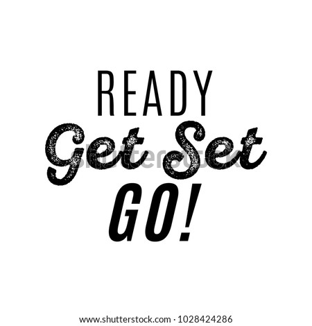 ready get set go vector text