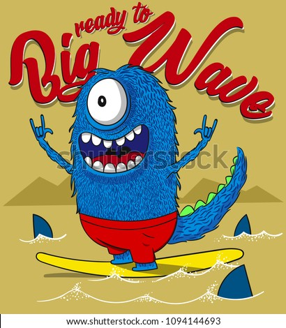 ready to big wave  monster on
