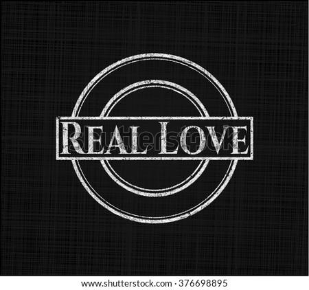 Real Love chalk emblem, retro style, chalk or chalkboard texture