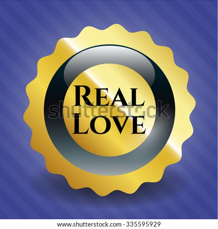 Real Love golden badge