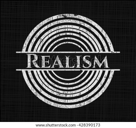 Realism chalk emblem written on a blackboard
