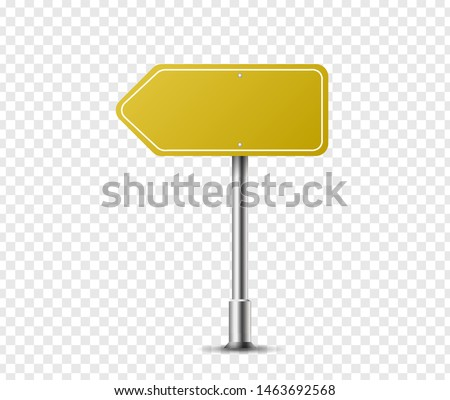Realistic arrow traffic sign on metal steel pole isolated. Yellow road panel mockup - direction highway, board text, city location, street arrow, stop, danger, warning signage. Vector illustration