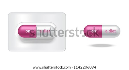 Realistic Capsule or Pill Medicine With On a diet and Addict to Slim Body isolated Background.
