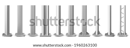 Realistic metal poles. Silver metal vertical pillars, glossy aluminum construction pole. Metallic bearing column vector illustration set. Silver steel glossy, billboard and streetlight, construction