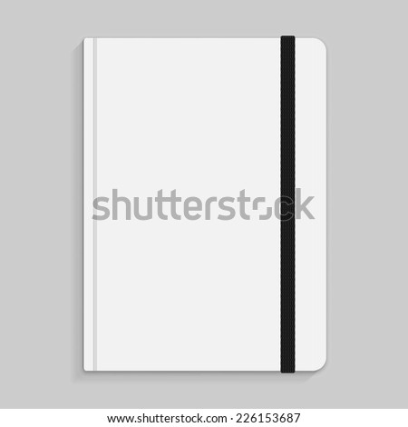Realistic white copybook with elastic band bookmark. Diary author for office information. Concept design gray planner for college. Closed textbook. Abstract vector illustration on background. EPS10