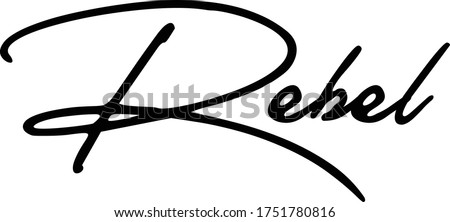 Rebel Calligraphy Handwritten Typography  Black Color Text On  White Background Stock photo ©
