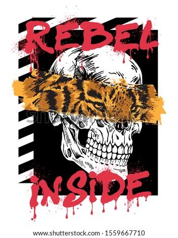 Rebel Inside tiger and skull illustration Stock photo ©