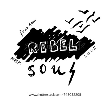rebel soul hand drawn