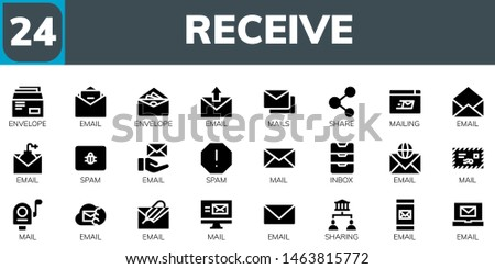 receive icon set. 24 filled receive icons.  Collection Of - Envelope, Email, Mails, Share, Mailing, Spam, Mail, Inbox, Sharing
